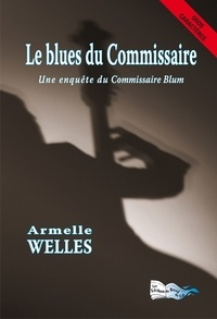 Blues du commissaire (Le)