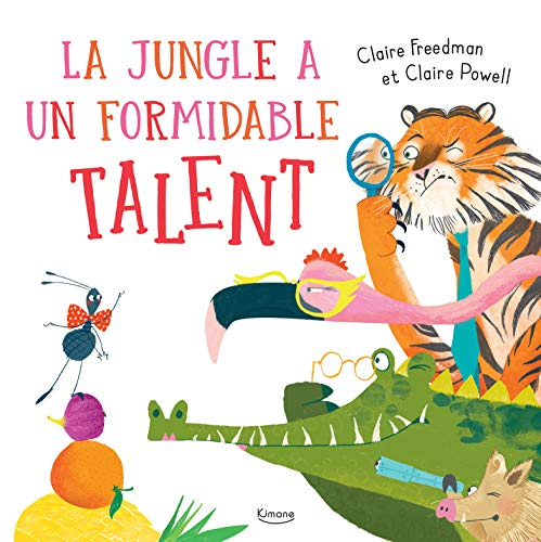 Jungle a un formidable talent (La)