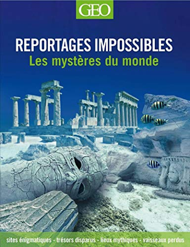 Reportages impossibles
